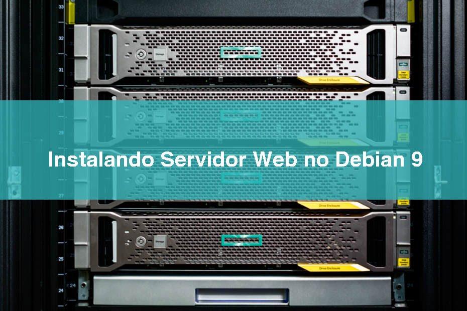 Instalando Servidor Web no Debian 9